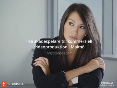 Storisell söker tre skådespelare till kommersiell videoproduktion i Malmö